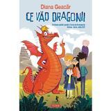 Ce vad dragonii - Diana Geacar, editura Polirom