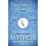 Mythos - Stephen Fry, editura Trei