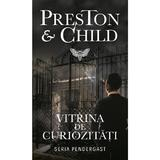 Vitrina de curiozitati - Douglas Preston Lincoln Child, editura Rao
