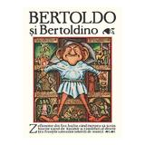 Bertoldo si Bertoldino - Giulio Cesare Dalla Croce, editura Grupul Editorial Art