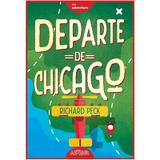 Departe de Chicago - Richard Peck, editura Grupul Editorial Art