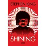 Shining. Ed. 2019 - Stephen King, editura Nemira