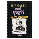 Ca pe vremuri. Seria Jurnalul unui pusti Vol.10 - Jeff Kinney, editura Grupul Editorial Art