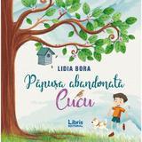 Papusa abandonata, Cucu - Lidia Bora, editura Libris Editorial