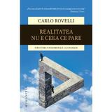 Realitatea nu e ceea ce pare - Carlo Rovelli, editura Humanitas