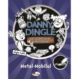 Danny Dingle. Metal mobilul - Angie Lake, editura Aramis