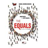 The Equals - Daniel Sweren-Becker, editura Aramis