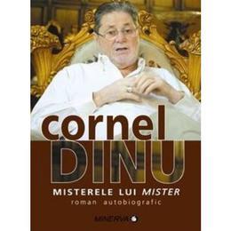 Misterele lui mister - Cornel Dinu, editura Minerva