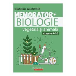 Memorator biologie vegetala si animala cl 9-10 ed.4 - daniela firicel, irina kovacs