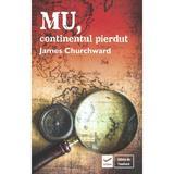 Mu, continentul pierdut - James Churchward, editura Vidia
