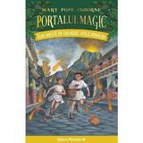 Portalul magic 13: Vacanta in orasul vulcanului - Mary Pope Osborne, editura Paralela 45