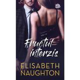 Fructul interzis - Elisabeth Naughton, editura Lira