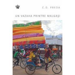 Un vazaha printre malgasi - C.D. Preda, editura Baroque Books & Arts
