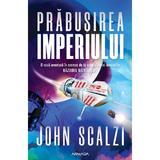 Prăbușirea Imperiului autor John Scalzi, editura Nemira