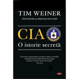 CIA, o istorie secreta - Tim Weiner, editura Litera