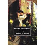 Romeo si julieta ed.2019 - william shakespeare
