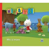 Musti - Mic si mare, editura Didactica Publishing House