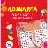 Adunarea. Scrie si sterge. Fise refolosibile, editura Didactica Publishing House