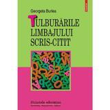 Tulburarile limbajului scris-citit - Georgeta Burlea, editura Polirom