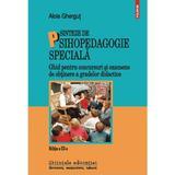 Sinteze de psihopedagogie speciala Ed.3 - Alois Ghergut, editura Polirom