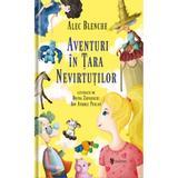 Aventuri in Tara Nevirtutilor - Alec Blenche, editura Univers