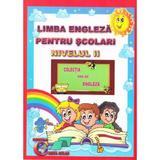 Limba Engleza Pentru Prescolari Nivelul II - Alexandra Ciobanu, Daniela Costan, editura Carta Atlas