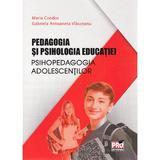 Pedagogia si psihologia educatiei - Condor Maria, Gabriela Antoaneta Vlasceanu, editura Pro Universitaria