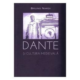 Dante si cultura medievala - Bruno Nardi, editura Limes