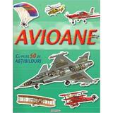 Avioane cu peste 50 de abtibilduri, editura Girasol