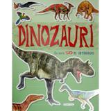 Dinozauri cu peste 50 de abtibilduri, editura Girasol