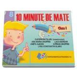 10 Minute de mate cls 1 - Cleopatra Olaru, editura Didactica Si Pedagogica