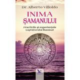 Inima samanului - Alberto Villoldo, editura For You