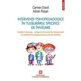 Interventii psihopedagogice in tulburarile specifice de invatare - Carmen David, Adrian Rosan, editura Polirom