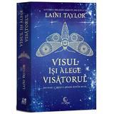 Visul isi alege visatorul - Laini Taylor, editura Epica