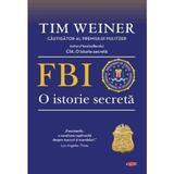 FBI, o istorie secreta - Tim Weiner, editura Litera