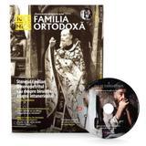 Familia ortodoxa nr.6 (125) + cd iunie 2019