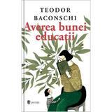 Averea bunei educatii - Teodor Baconschi, editura Univers