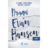 Draga Evan Hansen - Val Emmich, Steven Levenson, Benj Pasek, Justin Paul, editura Storia