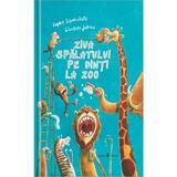 Ziua spalatului pe dinti la zoo - Sohie Schoenwald, Gunther Jakobs, editura Univers