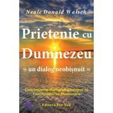 Prietenie cu Dumnezeu - Neale Donald Walsch, editura For You