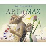 Art si Max - David Wiesner, editura Grupul Editorial Art