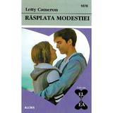 Rasplata modestiei - Letty Cameron, editura Alcris