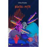 Baiatul-peste - Chloe Daykin, editura Vellant