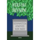 Dispariția statuii din parc (ed. 2019), autor Rodica Ojog Brasoveanu editura Nemira