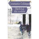 Vazduhul din cuvinte - Constantin Cublesan, editura Scoala Ardeleana