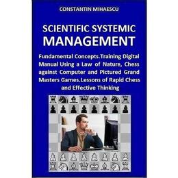 Scientific Systemic Management - Constantin Mihaescu, editura Createspace Sua