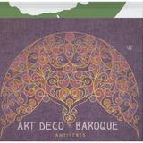 Art Deco Baroque Antistres, editura Baroque Books & Arts