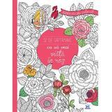 52 de saptamani ca sa vezi viata in roz - Agenda mea de colorat, editura Didactica Publishing House