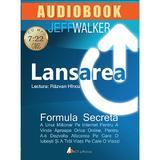 CD Lansarea - Jeff Walker, editura Act Si Politon