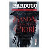 Banda celor sase ciori - Leigh Bardugo, editura Trei